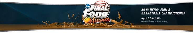 2013 NCAA Men's Basketball Final Four | April 6 and 8 | Georgia Dome - Atlanta, GA | #finalfour