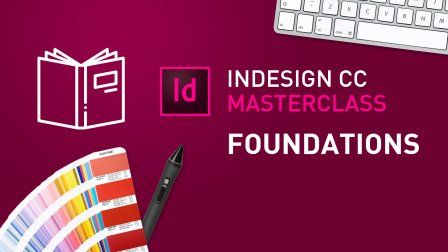 InDesign CC MasterClass