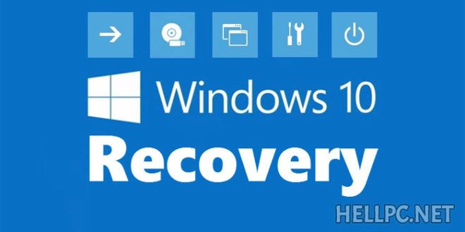 How To Use System Recovery In Windows 10 – HELLPC.NET