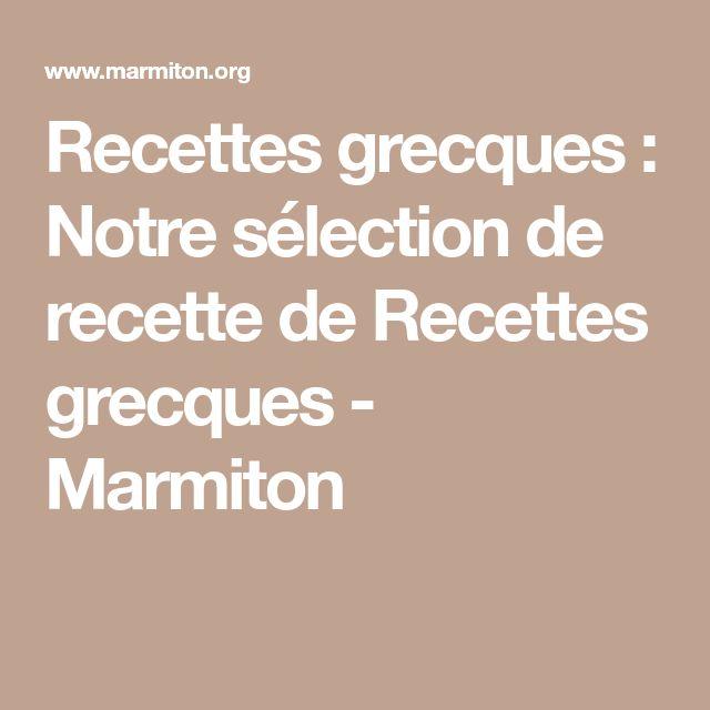 Recettes grecques : Notre sélection de recette de Recettes grecques - Marmiton