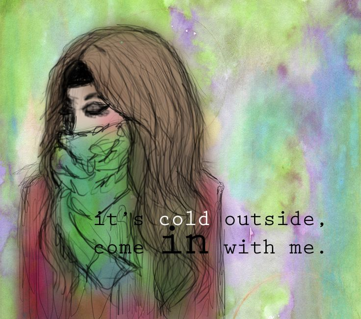 """Its cold outside"" Created by: Noelia Laguna (me)"