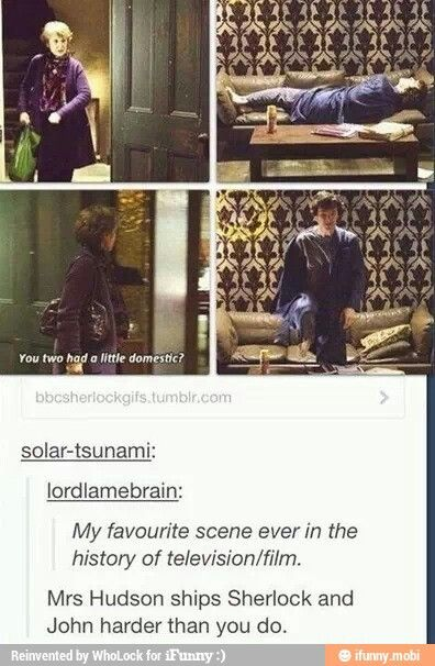 """""""Mrs. Hudson- The ultimate Johnlock shipper."""" — Her comments to John in """"The Empty Hearse"""" only confirm this, haha."""