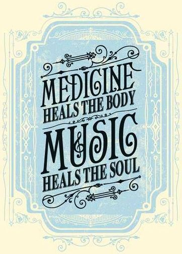 Nothin' like some good music to soothe and heal the soul. #quotes #music