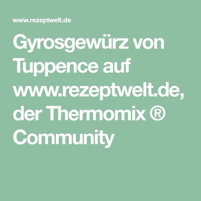 Gyrosgewürz von Tuppence auf www.rezeptwelt.de, der Thermomix ® Community