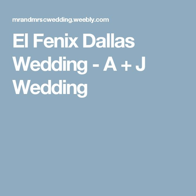 El Fenix Dallas Wedding - A + J Wedding