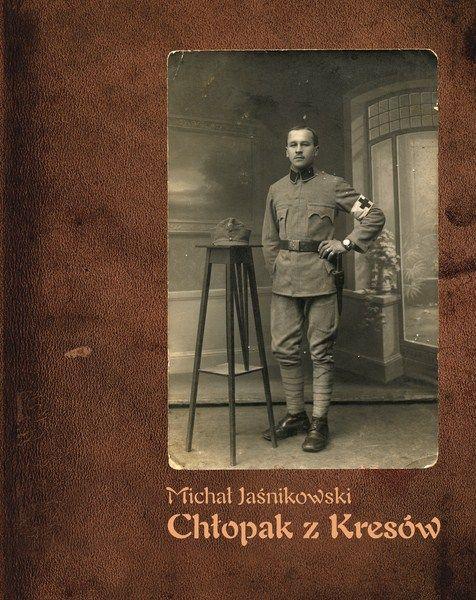 Wspomnienia Michała Jaśnikowskiego, chłopskiego syna urodzonego pod koniec XIX wieku na na południowo-wschodnich Kresach Rzeczpospolitej, w województwie stanisławowskim.