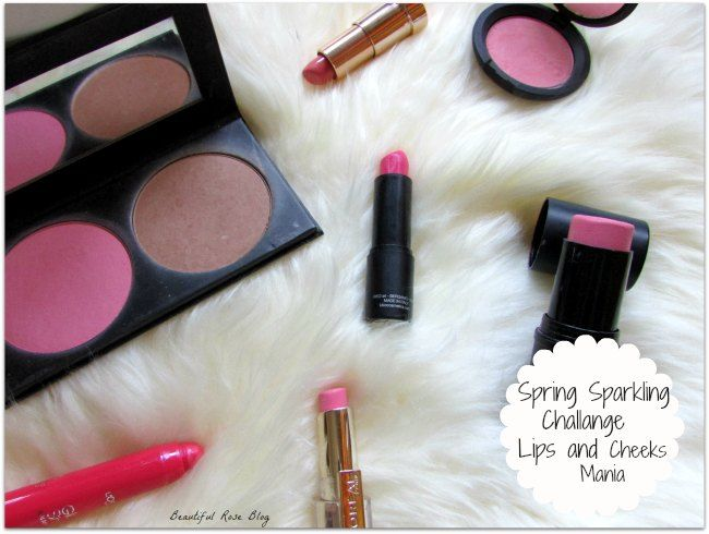 Beautiful Rose: Tag: The Spring Sparkling Challenge - Lips&Cheeks mania!
