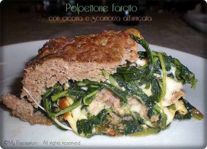 My Ricettarium: Polpettone farcito con cicoria e scamorza affumica...