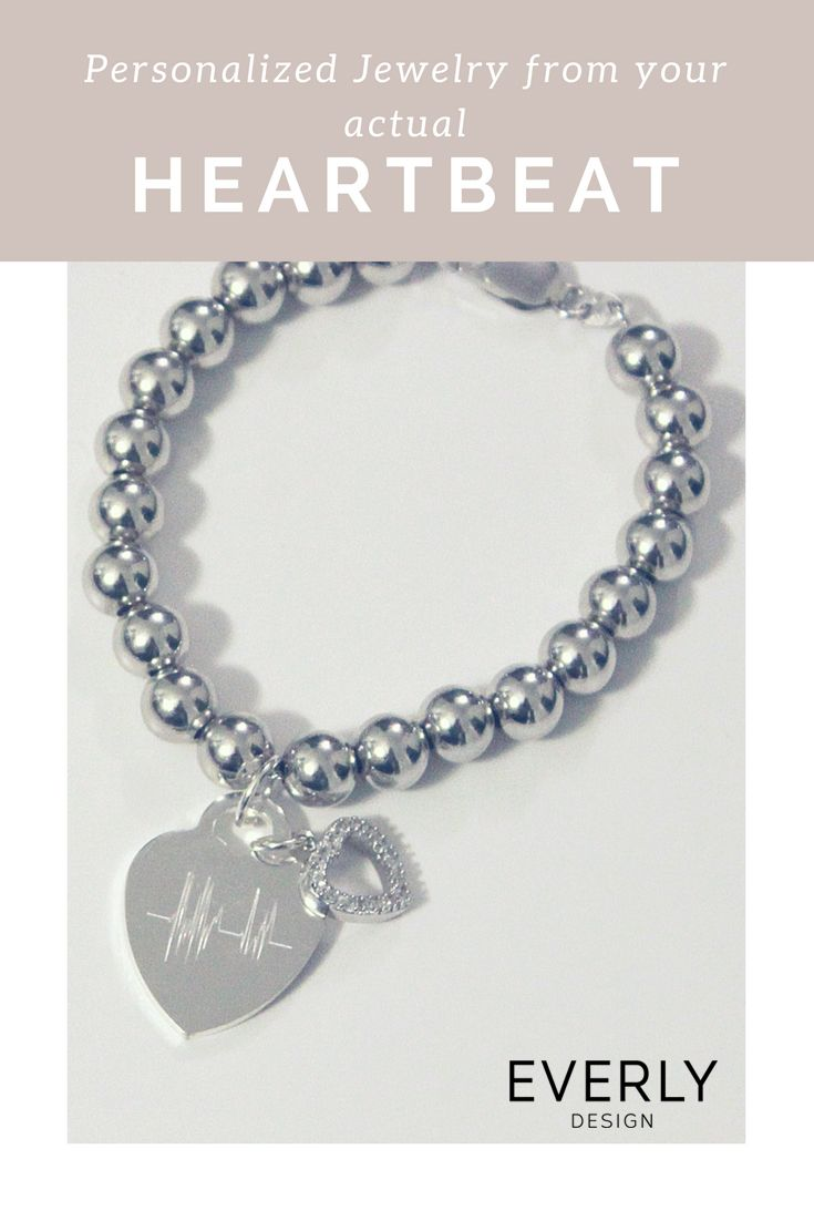 Personalized Gift - Have your ACTUAL HEARTBEAT on this beautiful Silver Beaded Bracelet. Download the Everly Design App to Give a Gift from Your Heart (Literally)!