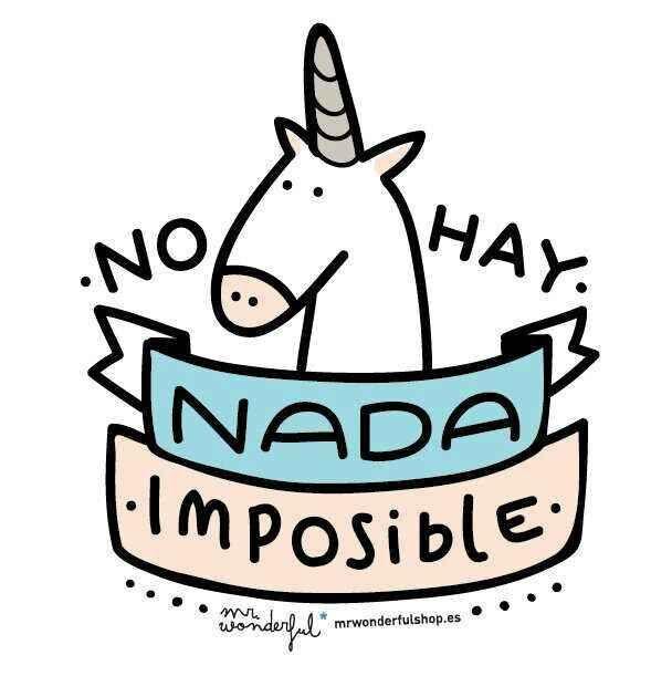 No hay nada imposible!