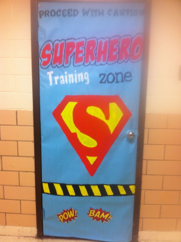 Super Hero Door Idea Classroom Door Ideas Pinterest