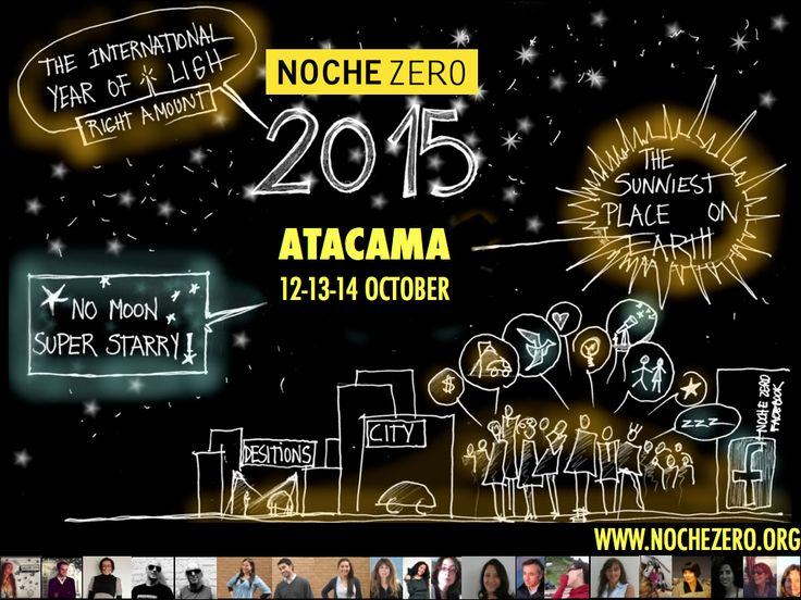 Noche Zero 2015 - Dark Sky for the City Lights. 12 October. DESIERTO DE ATACAMA AIRPORT (CPO), CALDERA, ATACAMA REGION, CHILE. #LRO #IYL2015