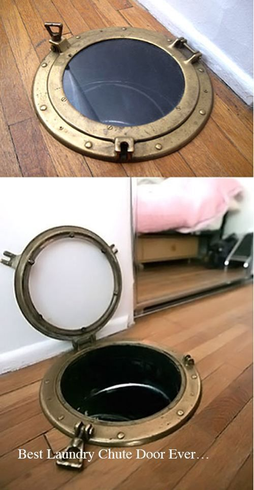Porthole window installed in the floor and used as a laundry chute....must have!