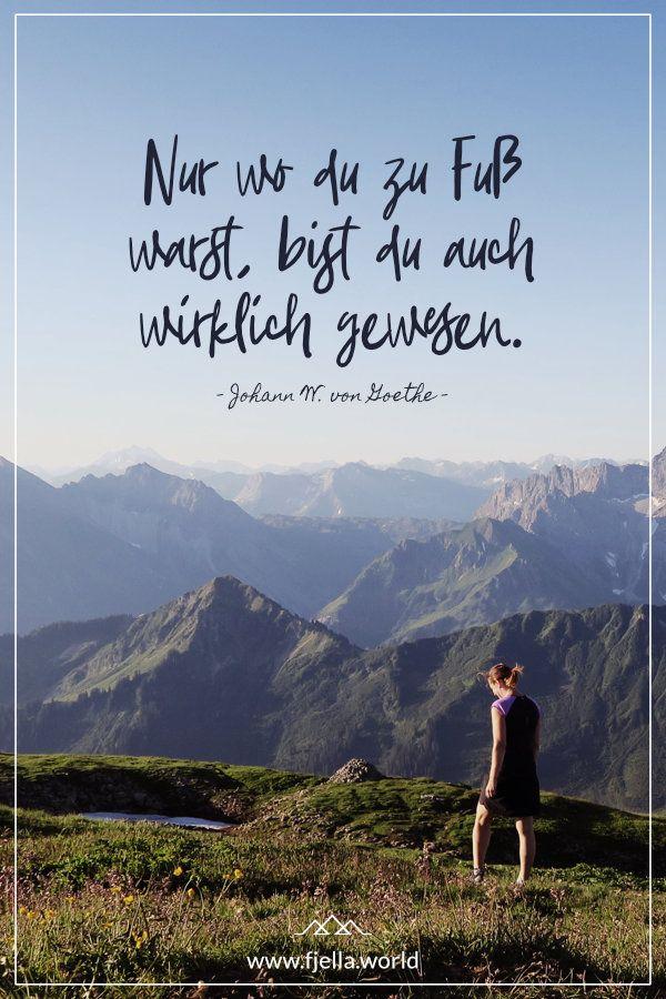 Aim High Inspirierende Wanderspruche Und Bergzitate In 2020 Goethe Zitate Zitate Natur Zitate