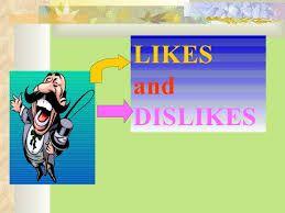 YON ENGLISH COM.: LIKE AND DISLIKE EXPRESSIONS