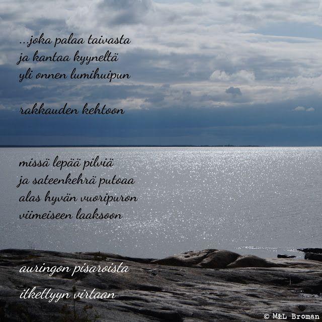 #runo #runoja #runous #runoilija #suomeksi #runokuva #valokuva #valokuvaus #rakkaus