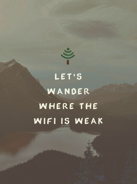 Why I hike: to get away from wifi
