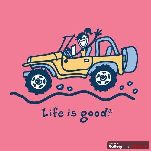 Jeep girl! from Life is Good ..... And she is driving a yellow JEEP ..... My favorite color!!!