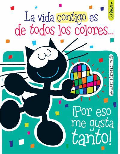 Coloreas mi vida-Tarjta de amor y amistad-Morfeo © ZEA www.tarjetaszea.com