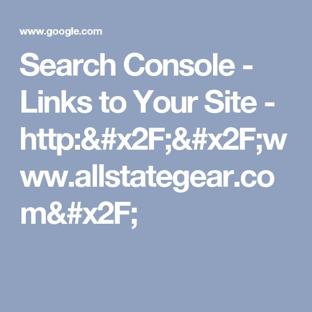 Search Console - Links to Your Site - http://www.allstategear.com/