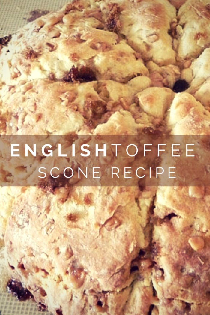 English Toffee Scones Inspired By Downton Abby.                                                                                                                                                                                 More
