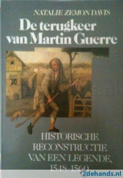 Natalie Zemon Davies, De terugkeer van Martin Guerre. Historische reconstructie van een legende 1548-1560. Te koop via www.marktplaats.nl, vraagprijs 5 euro.