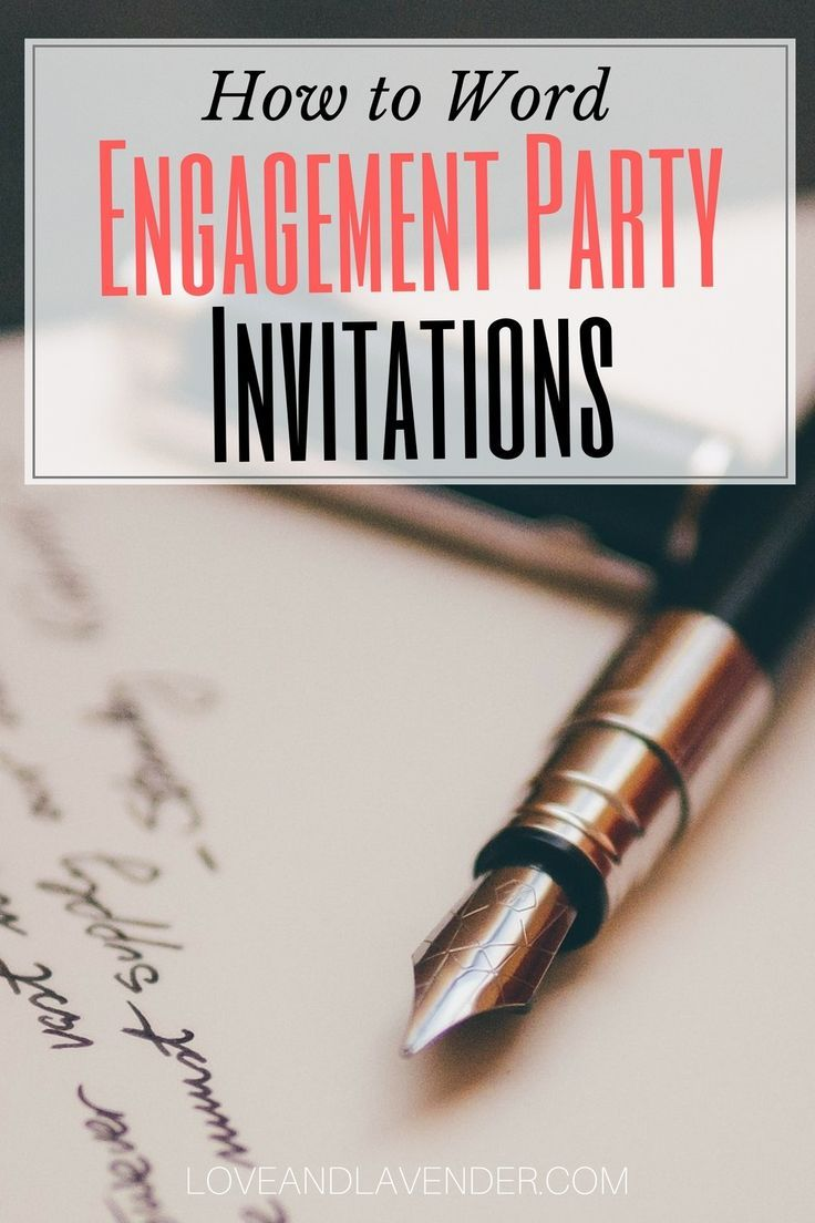 How to Word Engagement Party Invitations (with examples) – Love & Lavender   Wedding Blog