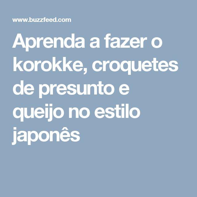 Aprenda a fazer o korokke, croquetes de presunto e queijo no estilo japonês