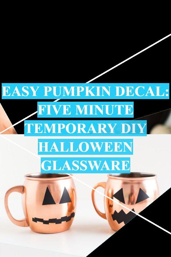 Easy Pumpkin Decal Five Minute Temporary Diy Halloween Glassware Pumpkin Decals Halloween Diy Halloween Window Clings