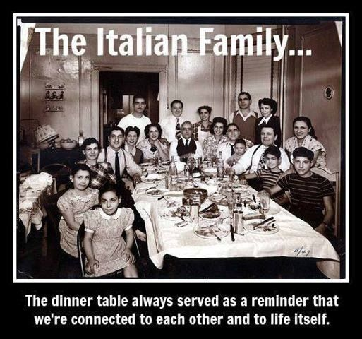 Italian family- almost makes me cry thinking about all our big family dinners and get together. I miss it so...
