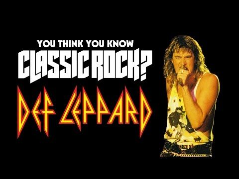 You Think You Know Def Leppard?
