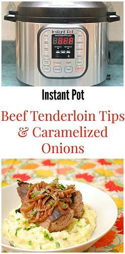Instant Pot Beef Tenderloin Tips with Bourbon Caramelized Onions makes a deliciously elegant dinner for company. Top the tips with these sweet and savory onions and you'll have a restaurant quality dish in the comfort of your own kitchen! | What's Cookin,