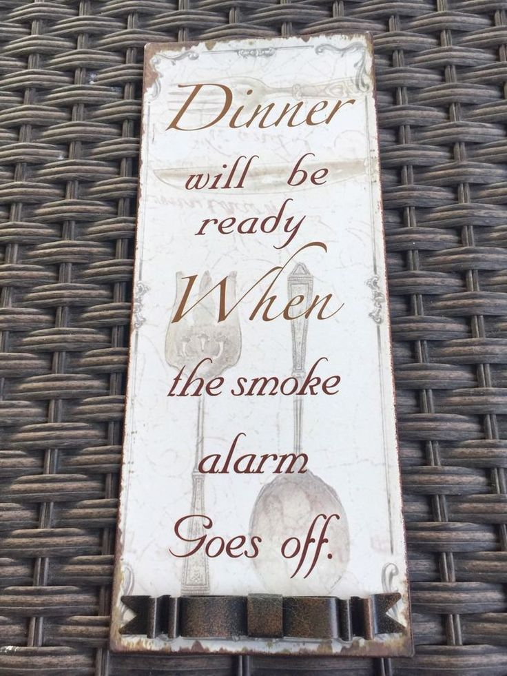 """Kitchen Metal Wall Plaque """"Dinner Ready When Smoke Alarm Goes Off""""  