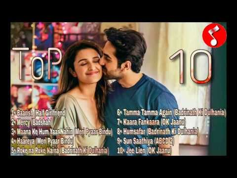 ToP 10 Hindi Songs 2017 April (Bollywood) - YouTube