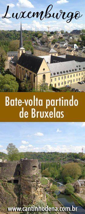 Ida e volta no Luxemburgo a partir de Bruxelas   – Viagens pela Europa