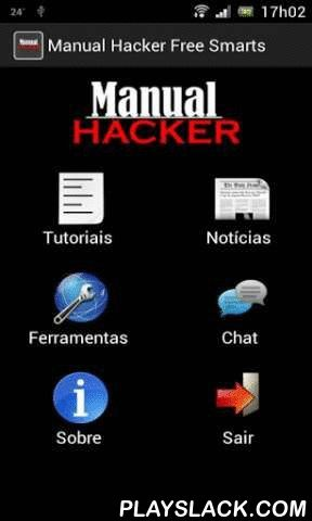 Manual Hacker Free Tablets  Android App - playslack.com , Not always have our books, tutorials or pentest basic theory even in the area of information security. Today, mobile phone or tablet spends more time with us than books, a notebook or PC (in many cases). With this app you take some important information wherever you go, and will not forget the tutorial problems or that important command. The app also has a TCP port scanner, Whois query,SQL Injection Testing, Preview WIFI passwords…