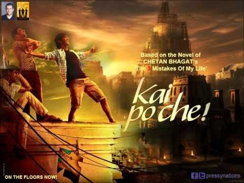 "Manja from the movie: Kai Po Che ""HQ"" ""HD"" Singer: Amit Trivedi"