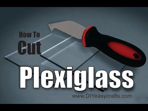 How to Cut Plexiglas: Learn the easy, DIY way to cut strait edges and curves from plexiglas.