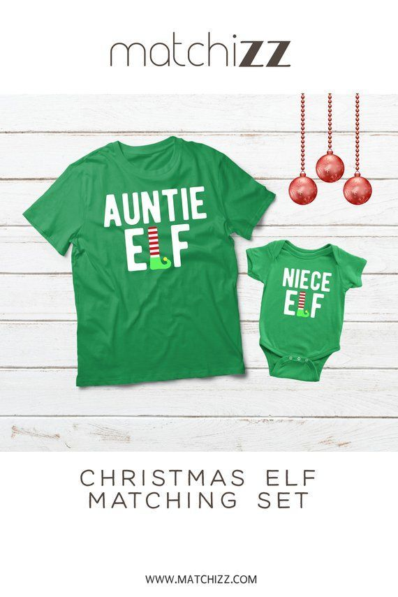 Aunt And Niece Elf Christmas Gifts Aunt And Baby Niece Gift Christmasoutfit Christmasgifts Christmasshirt Aunt Gifts Baby Niece Gifts Funny Christmas Shirts