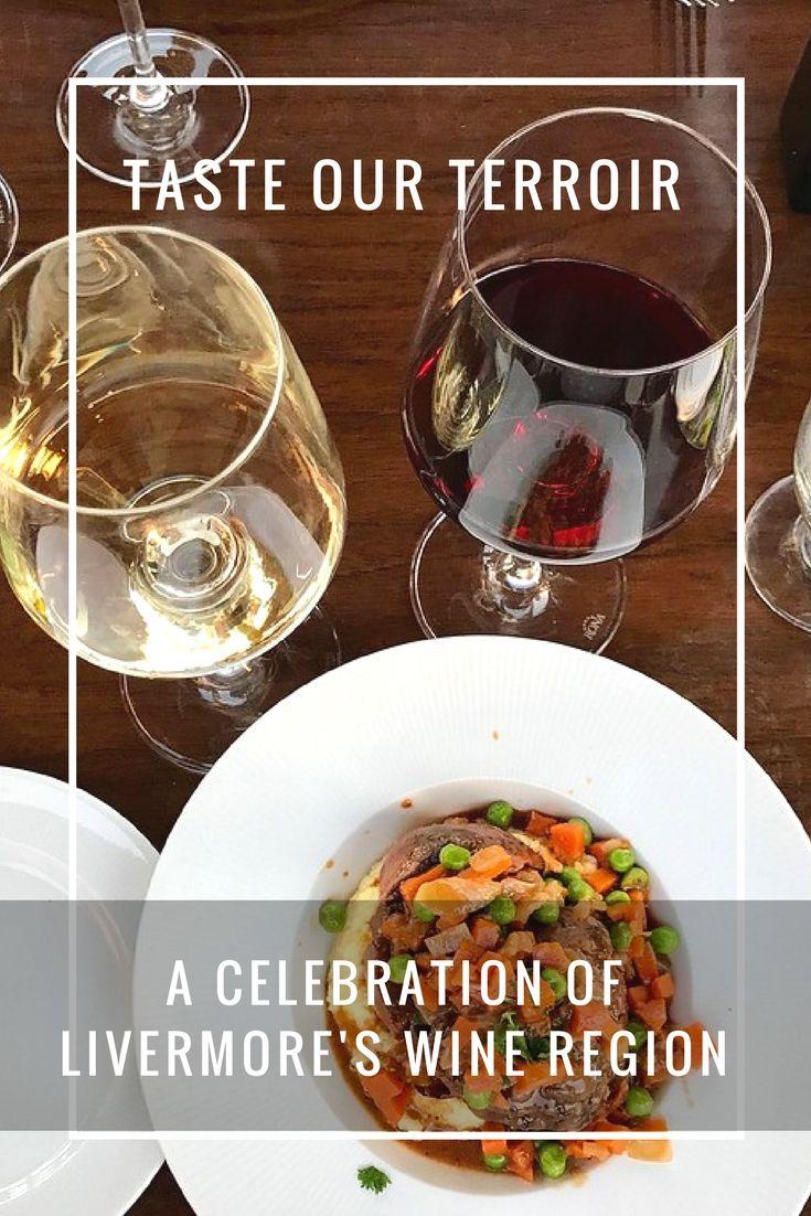 Taste Our Terroir – A Celebration of Livermore California's Wine Region