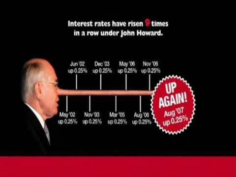 "John Howard said the 2004 election was about trust. John Howard's advertising said he would keep interest rates at ""record lows"". Five interest rate rises si..."