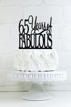 65 Years of Fabulous 65th Birthday Cake Topper or by WyaleDesigns