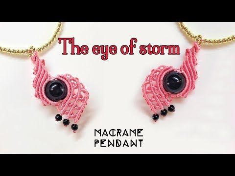 Macrame pendant tutorial: The eye of the storm - YouTube
