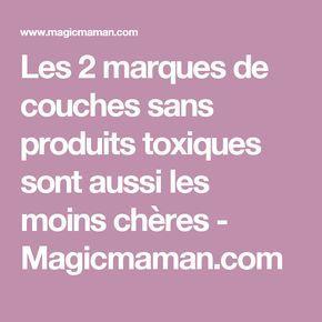 Les 2 marques de couches sans produits toxiques sont aussi les moins chères - Magicmaman.com