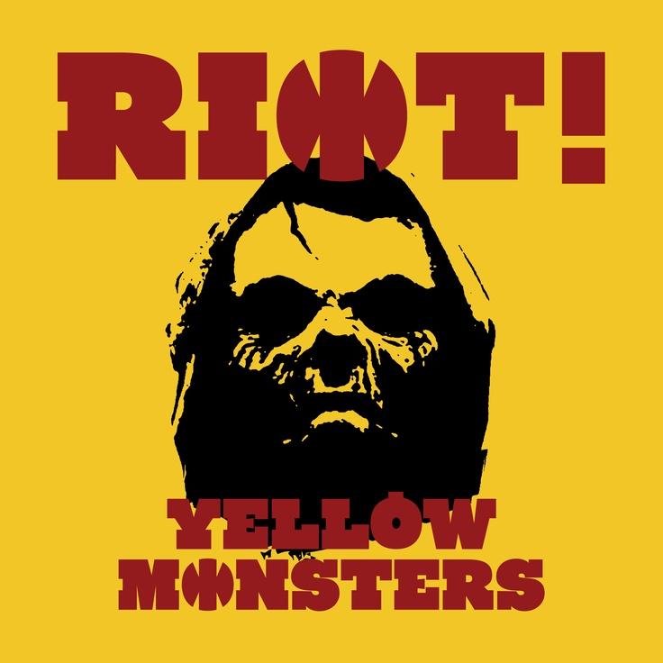 옐로우 몬스터즈(Yellow Monsters) / Riot! / 2011