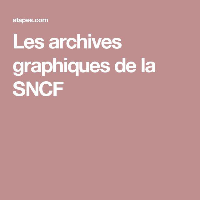 Les archives graphiques de la SNCF