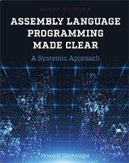 """""""Assembly Language Programming Made Clear: A Systemic Approach""""  Howard Dachslager    This text teaches students the fundamentals of assembly language programming through the use of two pseudo-languages that enable them to design programs. Over the course of the book students will work with number bases for integers, simple algorithms for converting between a number base and the base, if-then and while conditional statements, and arithmetic expressions."""