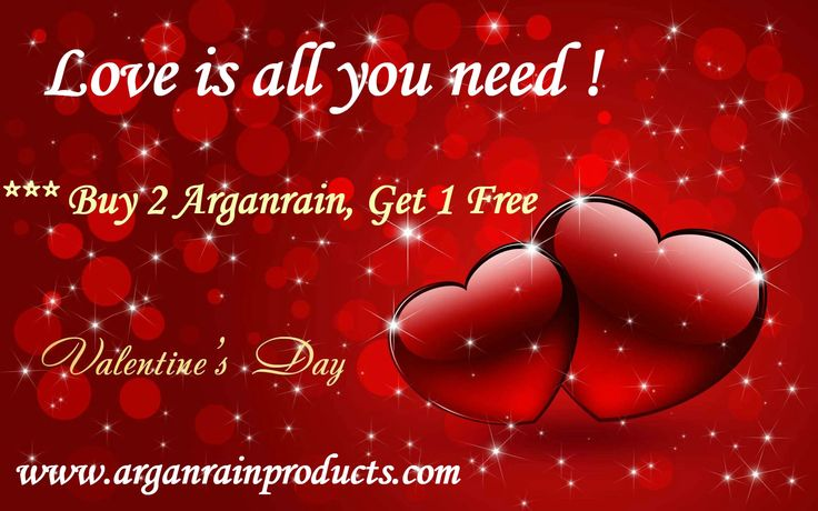 "Valentine'sDayGiftforYou  ""The Exclusive Offer is Buy 2, get 1 for free""has began.  The campaign period will be continuing till 14.02.2015. You can have 3  productsfor  2 productprice. ***After you buy the product, The only thing you need to do is send ing  an email with this campaign code MY09061995P  toinfo@arganrain.com"