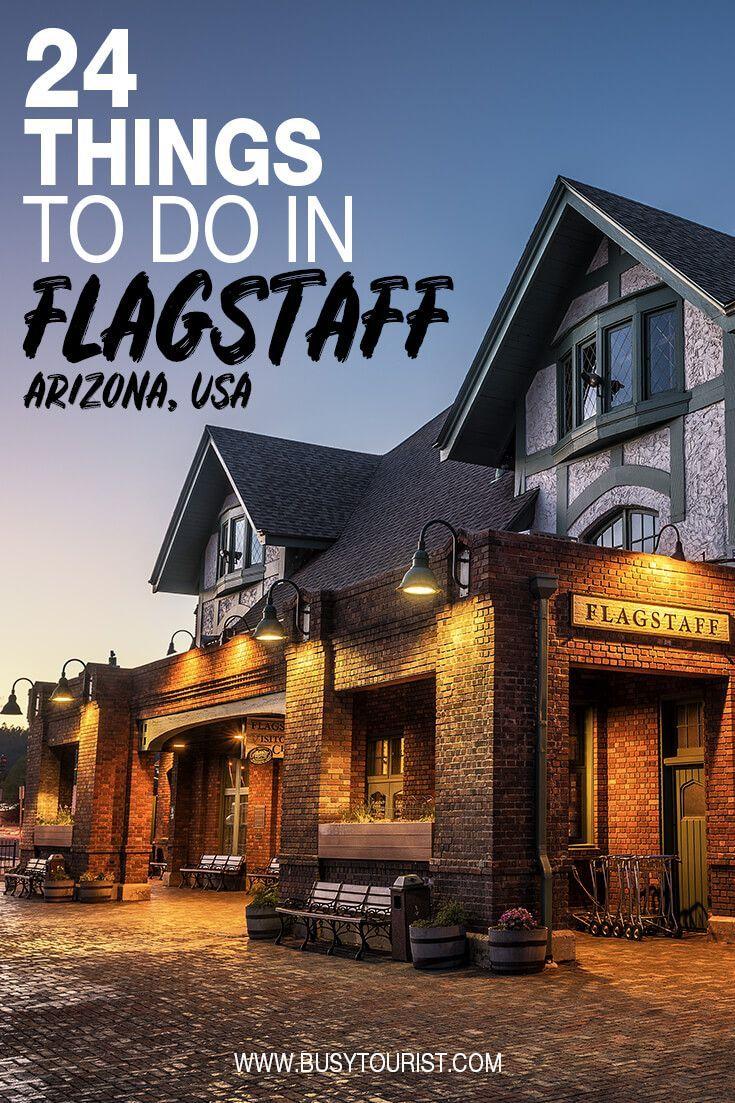 24 Best Fun Things To Do In Flagstaff Arizona Arizona Travel Visit Arizona Flagstaff Arizona