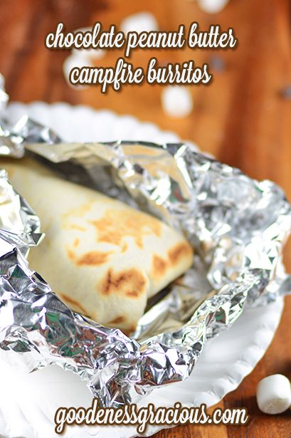 Chocolate Peanut Butter Campfire Burritos #Kidfriendly